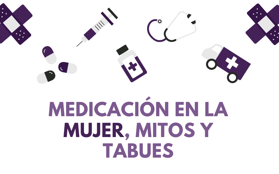 """Webinar: """"Medicación en la mujer, mitos y tabues"""""""