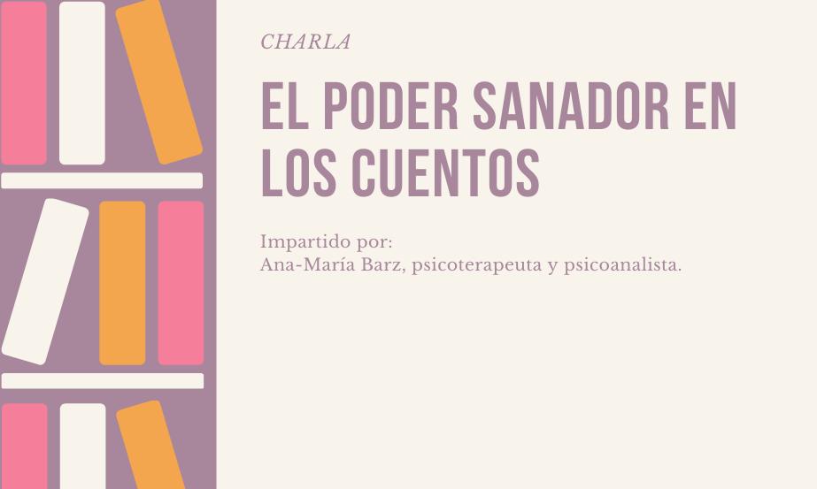 """Charla """"El poder sanador en los cuentos"""""""