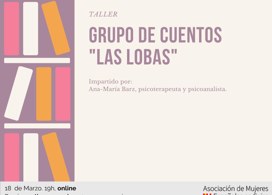 """Grupo de cuentos """"Las Lobas"""""""